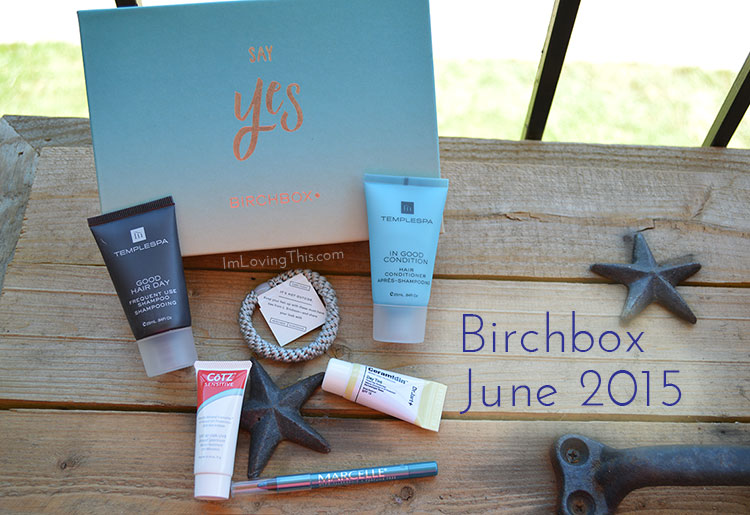 Birchbox June 2015 Opening and Review