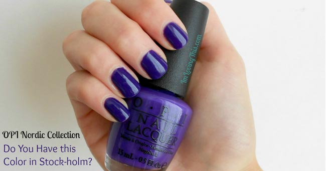 Opi Nordic Collection Do You Have This Color In Stock-holm
