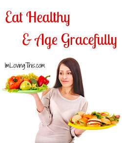 Eat healthy to prevent aging