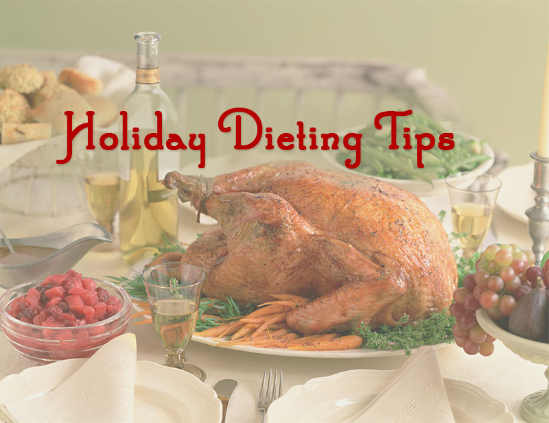 Holiday Dieting Tips – How to Have Fun and Stay Healthy